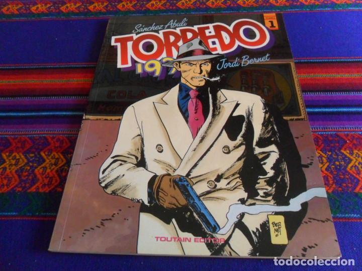 TORPEDO 1936 TOMO 1 DE SÁNCHEZ ABULÍ Y JORDI BERNET. TOUTAIN EDITOR 1990 3ª TERCERA EDICIÓN. (Tebeos y Comics - Toutain - Álbumes)