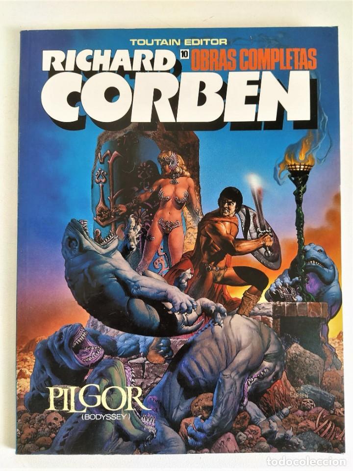 RICHARD CORBEN OBRAS COMPLETAS Nº 10 - PILGOR (BODYSSEY) ~ TOUTAIN (1990) - EXCELENTE ESTADO (Tebeos y Comics - Toutain - Obras Completas)