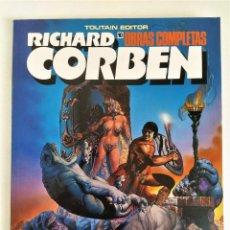 Cómics: RICHARD CORBEN OBRAS COMPLETAS Nº 10 - PILGOR (BODYSSEY) ~ TOUTAIN (1990) - EXCELENTE ESTADO. Lote 220777948