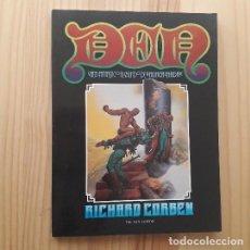 Comics: DEN, VIAJE FANTASTICO AL MUNDO DE NUNCA NADA - RICHARD CORBEN (2ª EDICIÓN 1982). Lote 220958688