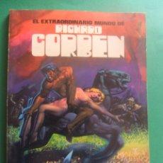 Cómics: EL EXTRAORDINARIO MUNDI DE RICHARD CORBEN TOUTAIN EDITOR. Lote 221585827