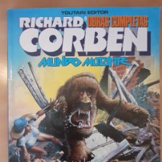Cómics: MUNDO MUTANTE - RICHARD CORBEN - TOUTAIN EDITOR. Lote 221821030
