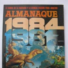 Cómics: 1984 - ALMANAQUE PARA EL AÑO 1981 - TOUTAIN EDITOR - AÑO 1980.. Lote 221876477
