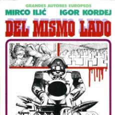 Cómics: DEL MISMO LADO (GRANDES AUTORES EUROPEOS / NÚMERO 6) - TOUTAIN (MIRCO LIC / IGOR KORDEJ). Lote 221921183