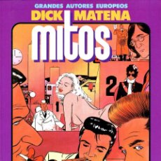 Cómics: MITOS (GRANDES AUTORES EUROPEOS / NÚMERO 8) - TOUTAIN (DICK MATENA). Lote 221921646