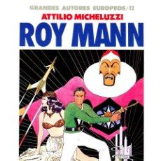 Cómics: ROY MANN (GRANDES AUTORES EUROPEOS / NÚMERO 12) - TOUTAIN (SCLAVI / MICHELUZZI). Lote 221922562
