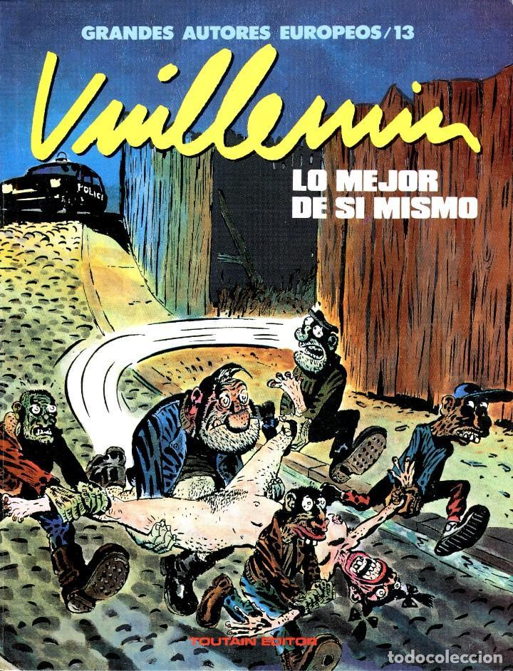 LO MEJOR DE SÍ MISMO (GRANDES AUTORES EUROPEOS / NÚMERO 13) - TOUTAIN (VUILLEMIN) (Tebeos y Comics - Toutain - Álbumes)
