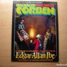 Cómics: RICHARD CORBEN - OBRAS COMPLETAS - EDGAR ALLAN POE - TOUTAIN EDITOR - BUEN ESTADO. Lote 222012638