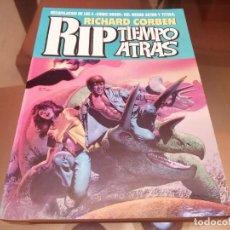 Cómics: RICHARD CORBEN RIP TIEMPO ATRAS TOUTAIN EDITOR 1988. Lote 222192823