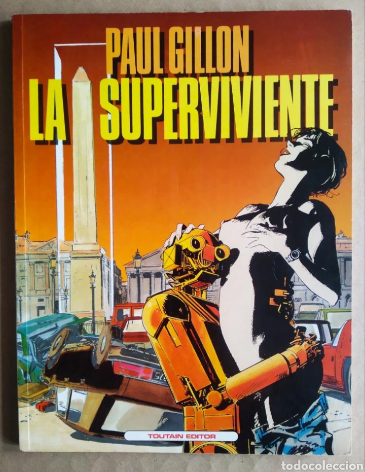 LA SUPERVIVIENTE, POR PAUL GILLON (TOUTAIN, 1990). 48 PÁGINAS A COLOR CON CUBIERTAS EN RÚSTICA. (Tebeos y Comics - Toutain - Álbumes)