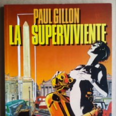 Cómics: LA SUPERVIVIENTE, POR PAUL GILLON (TOUTAIN, 1990). 48 PÁGINAS A COLOR CON CUBIERTAS EN RÚSTICA.. Lote 222556753