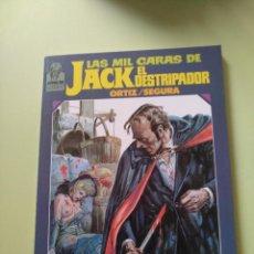 Cómics: LAS MIL CARAS DE JACK EL DESTRIPADOR. Lote 222610615