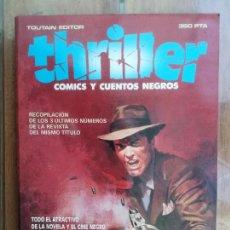 Cómics: THRILLER. COMICS Y CUENTOS NEGROS. TOMO 2 (Nº 4 AL 6) TOUTAIN. Lote 222710016