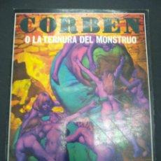 Fumetti: CORBEN O LA TERNURA DEL MONSTRUO EDICIONES LA CUPÚLA. Lote 223207022
