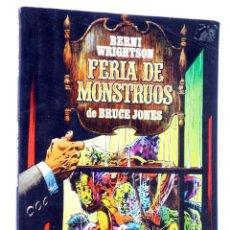 Comics : FERIA DE MONSTRUOS (BRUCE JONES / BERNI WRIGHTSON) TOUTAIN, 1984. OFRT. Lote 224778140