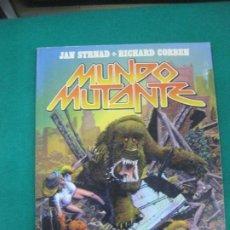 Cómics: MUNDO MUTANTE. JAN STRAS - RICHARD CORBEN.TOUTAIN EDITOR.. Lote 224181801