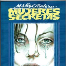 Cómics: * MUJERES SECRETAS * TOUTAIN EDITOR 1991 * MIKE RATERA * IMPECABLE *. Lote 224211346