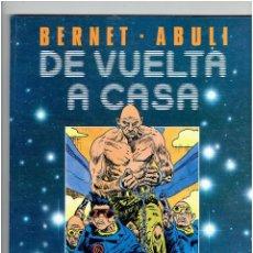 Cómics: * DE VUELTA A CASA * TOUTAIN EDITOR 1989 * BERNET & ABULI * IMPECABLE *. Lote 224214106
