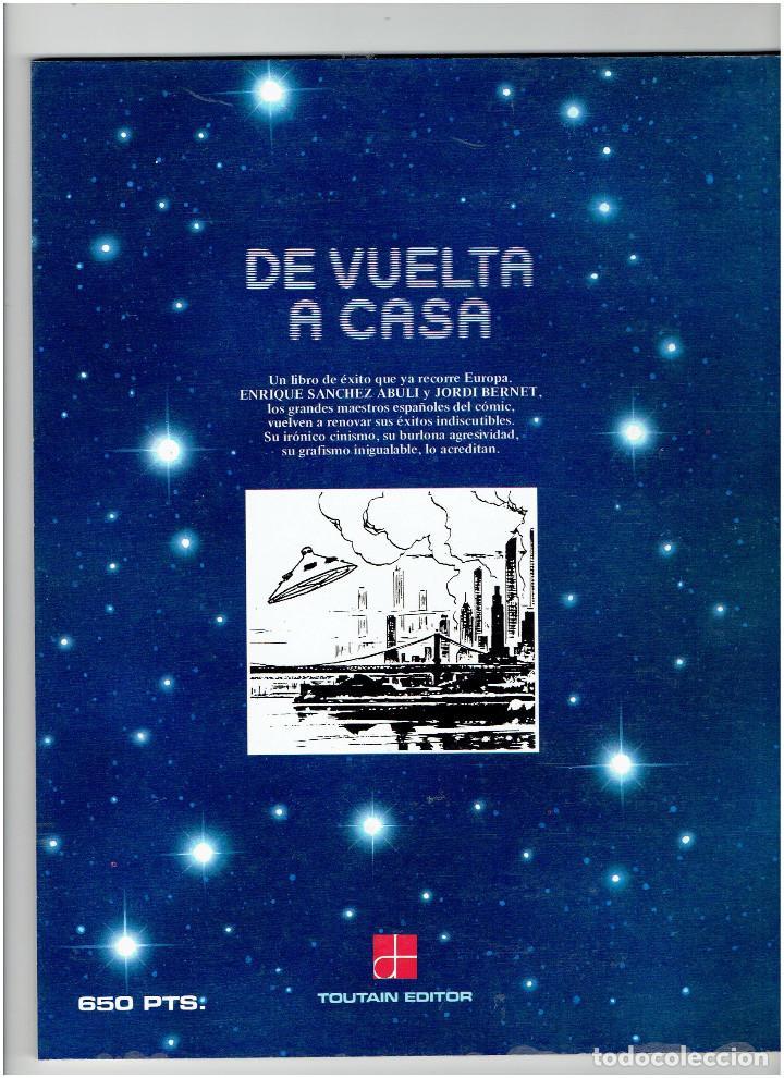 Cómics: * DE VUELTA A CASA * TOUTAIN EDITOR 1989 * BERNET & ABULI * IMPECABLE * - Foto 3 - 224214106