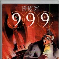 Cómics: * 999 (666) * DE JOSÉ Mª BEROY * TOUTAIN EDITOR AÑO 1988 * IMPECABLE *. Lote 224229663