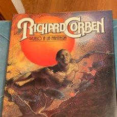 Cómics: RICHARD CORBEN VUELO A LA FANTASÍA 1981 TAPA DURA. Lote 224771372