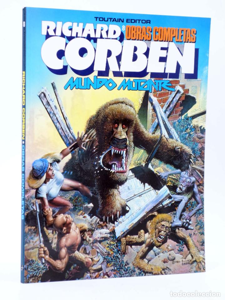 OBRAS COMPLETAS RICHARD CORBEN 8. MUNDO MUTANTE (RICHARD CORBEN / JAN S. STRNAD) TOUTAIN, 1989. OFRT (Tebeos y Comics - Toutain - Álbumes)