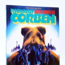 Cómics: OBRAS COMPLETAS RICHARD CORBEN 3. UNDERGROUND (RICHARD CORBEN) TOUTAIN, 1985. OFRT. Lote 225603776