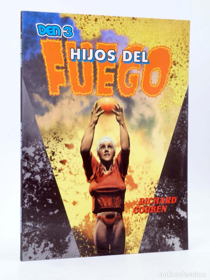 DEN 3. HIJOS DEL FUEGO (RICHARD CORBEN) TOUTAIN, 1992. OFRT (Tebeos y Comics - Toutain - Álbumes)