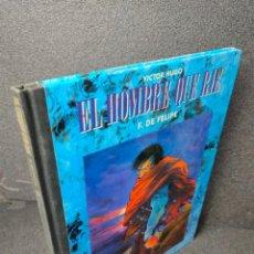 Cómics: EL HOMBRE QUE RIE - VICTOR HUGO, F. DE FELIPE - TOUTAIN - TAPA DURA. Lote 225268400