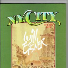 Cómics: * N.Y. CITY, THE BIG CITY * WILL EISNER * TOUTAIN EDITOR - AÑO 1985. * IMPECABLE *. Lote 225778125