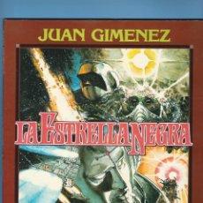 Comics : LA ESTRELLA NEGRA - JUAN GIMÉNEZ - TOUTAIN EDITOR. Lote 225877165
