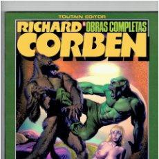 Cómics: RICHARD CORBEN ROWLF Y OTRAS HISTORIAS DE LA ÉPOCA UNDERGROUND * OBRAS COMPLETAS Nº 6. TOUTAIN, 1986. Lote 226055650