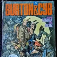 Comics : BURTON & CYB Nº 3 (ANTONIO SEGURA - JOSÉ ORTIZ) TOUTAIN 1991 ''PRECINTADO''. Lote 227646770