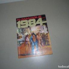 Cómics: 1984, ALMANAQUE DEL AÑO 1983. Lote 228240555