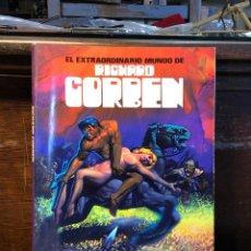 Comics: EL EXTRAORDINARIO MUNDO DE RICHARD CORBEN - TOUTAIN. Lote 228877435