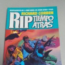 Comics: X RIP TIEMPO ATRAS, DE RICHARD CORBEN (COMPLETA EN UN TOMO)(TOUTAIN). Lote 233843060