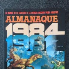 Cómics: 1984 - ALMANAQUE 1981 - REVISTA DE CÓMIC - 1ª EDICION - TOUTAIN - 1980 - ¡MUY BUEN ESTADO!. Lote 234886440