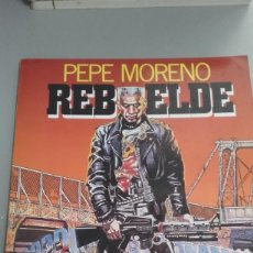 Cómics: REBELDE, DE PEPE MORENO (TOUTAIN). Lote 235151300
