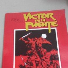 Cómics: X VICTOR DE LA FUENTE. CUANDO EL COMIC ES ARTE (TOUTAIN). Lote 235162615