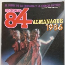Cómics: ZONA 84 ALMANAQUE 1986 (TOUTAIN, 1985). Lote 235795835
