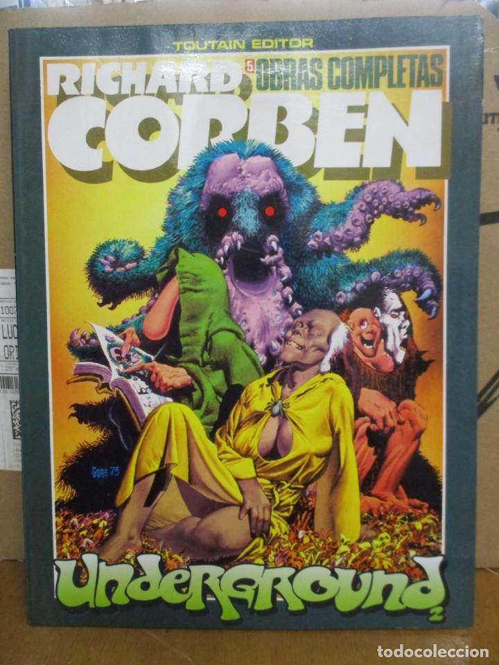 RICHARD CORBEN - OBRAS COMPLETAS Nº 5 - UNDERGROUND - TOUTAIN EDITOR (Tebeos y Comics - Toutain - Obras Completas)