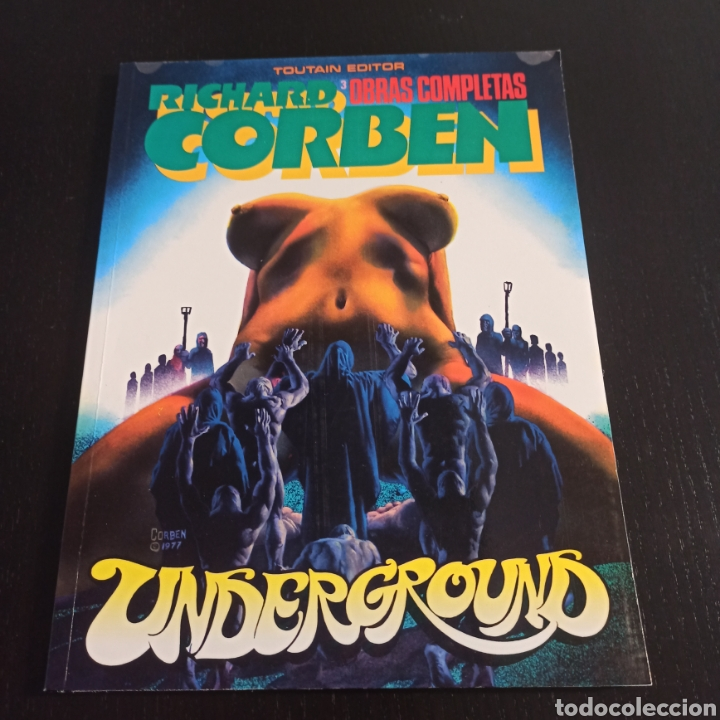 UNDERGROUND - RICHARD CORBEN (Tebeos y Comics - Toutain - Obras Completas)