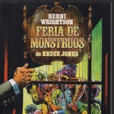 Fumetti: FERIA DE LOS MONSTRUOS POR BERNI WRIGHTSON. Lote 236522930