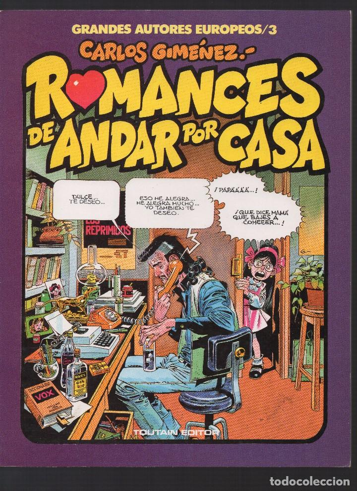 ROMANCES DE ESTAR POR CASA POR CARLOS GIMENEZ (Tebeos y Comics - Toutain - Álbumes)