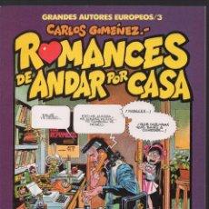 Cómics: ROMANCES DE ESTAR POR CASA POR CARLOS GIMENEZ. Lote 236524130