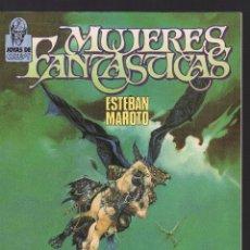 Cómics: MUJERES FANRASTICAS POR ESTEBAN MAROTO. Lote 236564110