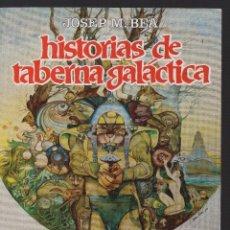 Fumetti: HISTORIAS DE LA TABERNA GALÁCTICA POR JOSEP M.BEA. Lote 236564705