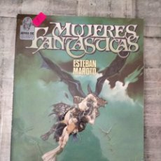 Fumetti: MUJERES FANTASTICAS ESTEBAN MAROTO TOUTAIN EDITOR 2. Lote 237869760