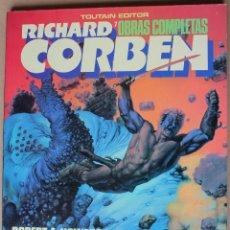 Cómics: RICHARD CORBEN - BLOODSTAR - TOUTAIN 1987 - MUY BUEN ESTADO - OBRAS COMPLETAS 7. Lote 238616550