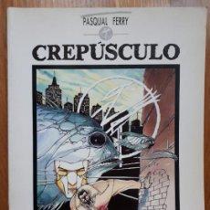 Cómics: CREPÚSCULO - PASQUAL FERRY - TOUTAIN EDITOR - 1989. Lote 241298580